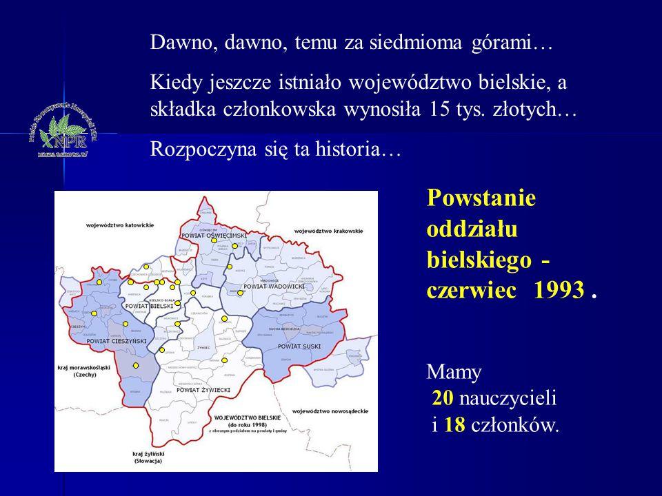 Powstanie oddziału bielskiego - czerwiec 1993 .