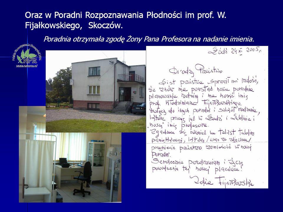 Poradnia otrzymała zgodę Żony Pana Profesora na nadanie imienia.