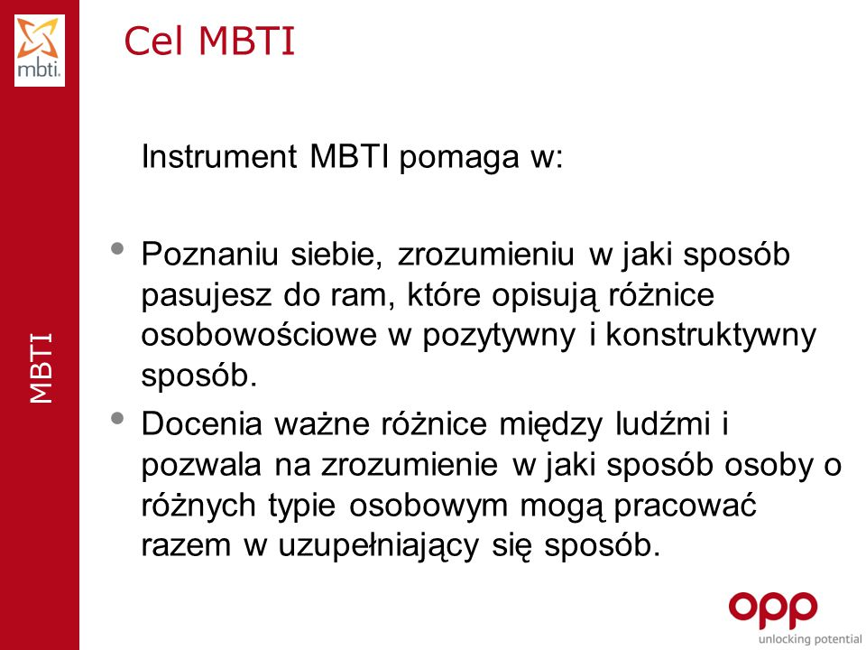 Cel MBTI Instrument MBTI pomaga w: