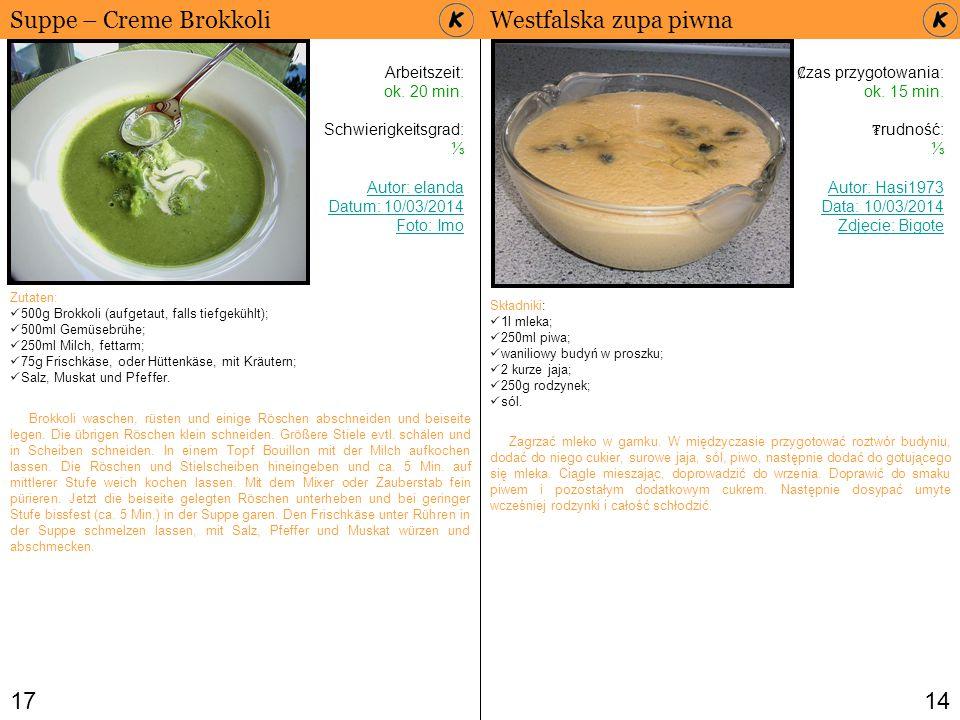 Suppe – Creme Brokkoli Westfalska zupa piwna 17 14 Arbeitszeit: