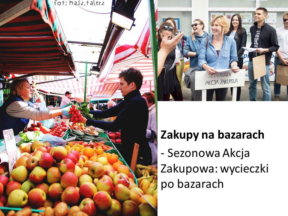 Zakupy na bazarach - Sezonowa Akcja Zakupowa: wycieczki po bazarach