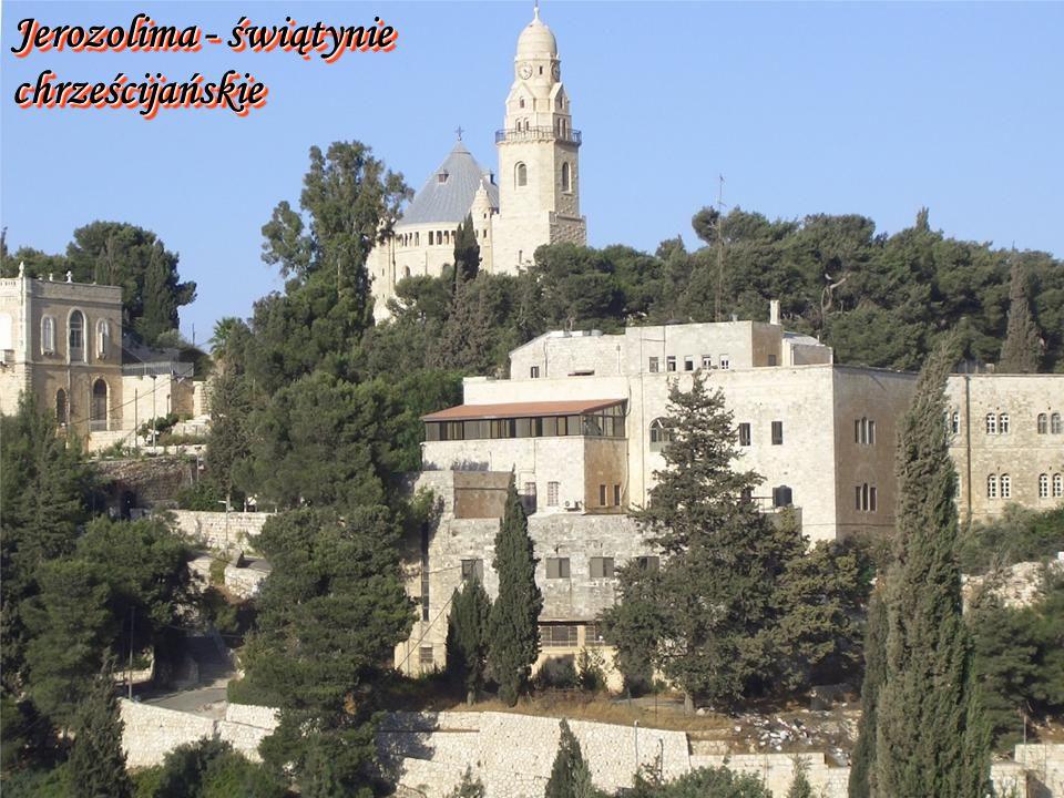 Jerozolima - świątynie chrześcijańskie