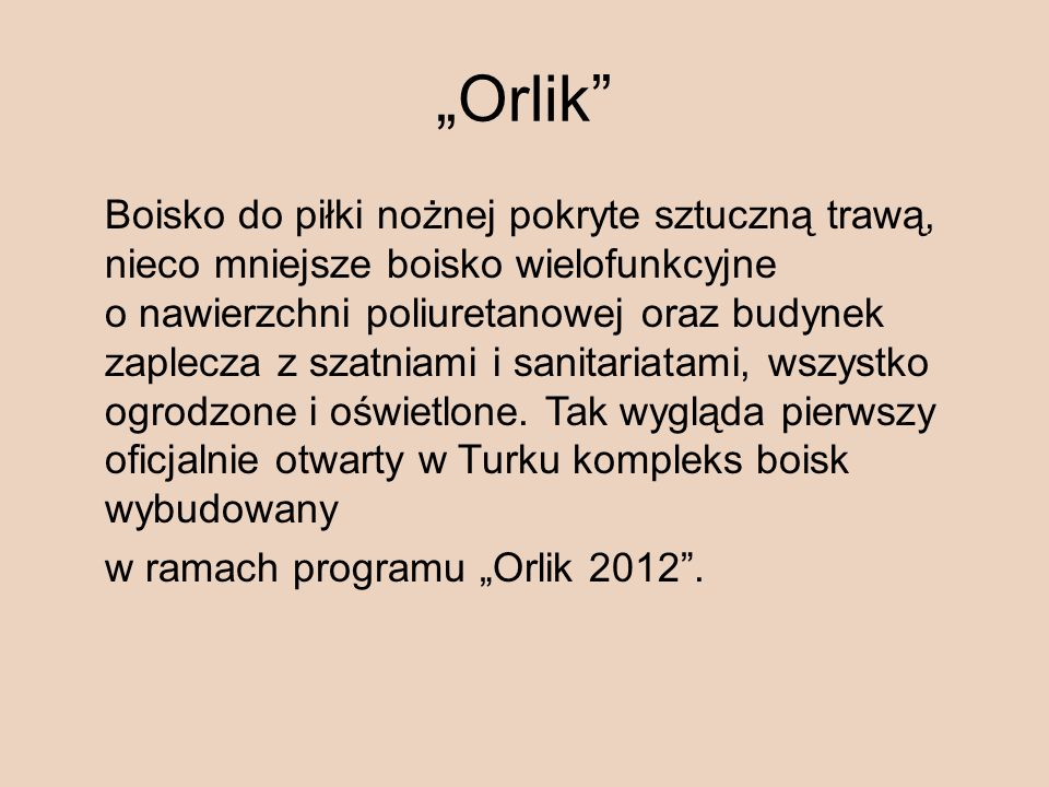 """""""Orlik"""
