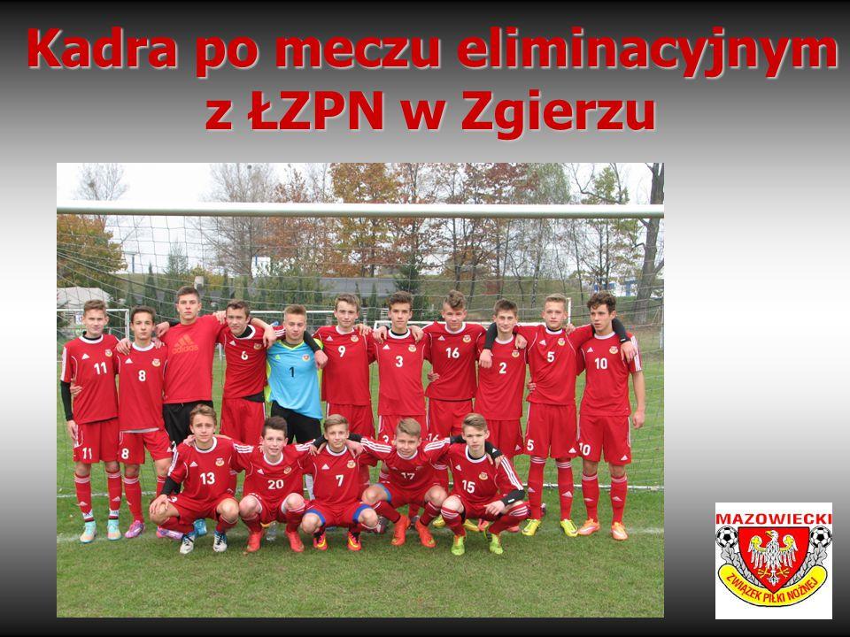 Kadra po meczu eliminacyjnym z ŁZPN w Zgierzu