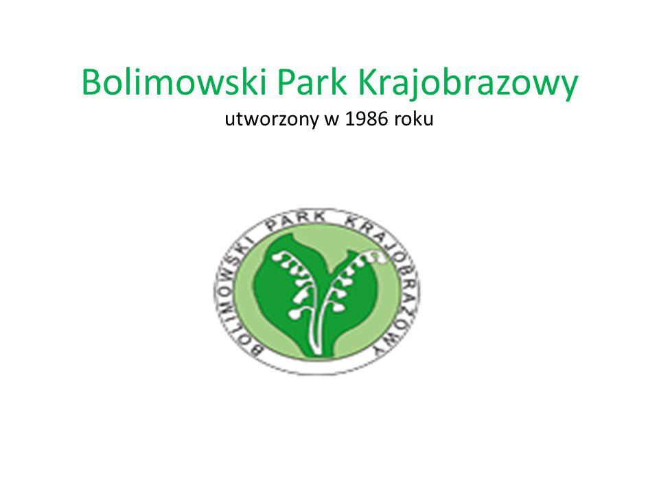 Bolimowski Park Krajobrazowy utworzony w 1986 roku