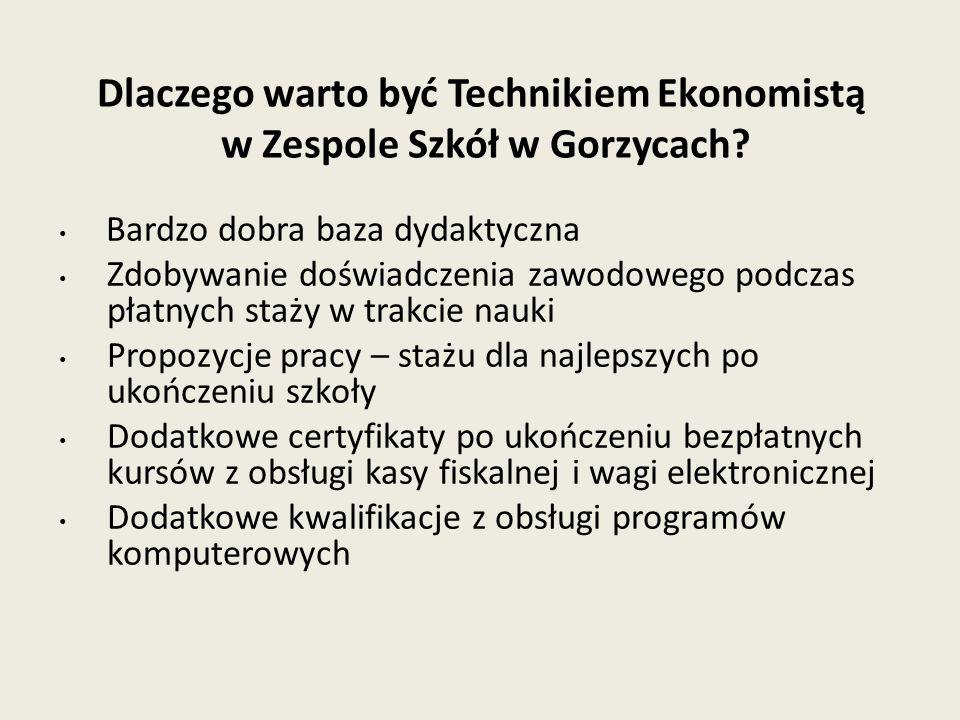 Dlaczego warto być Technikiem Ekonomistą w Zespole Szkół w Gorzycach