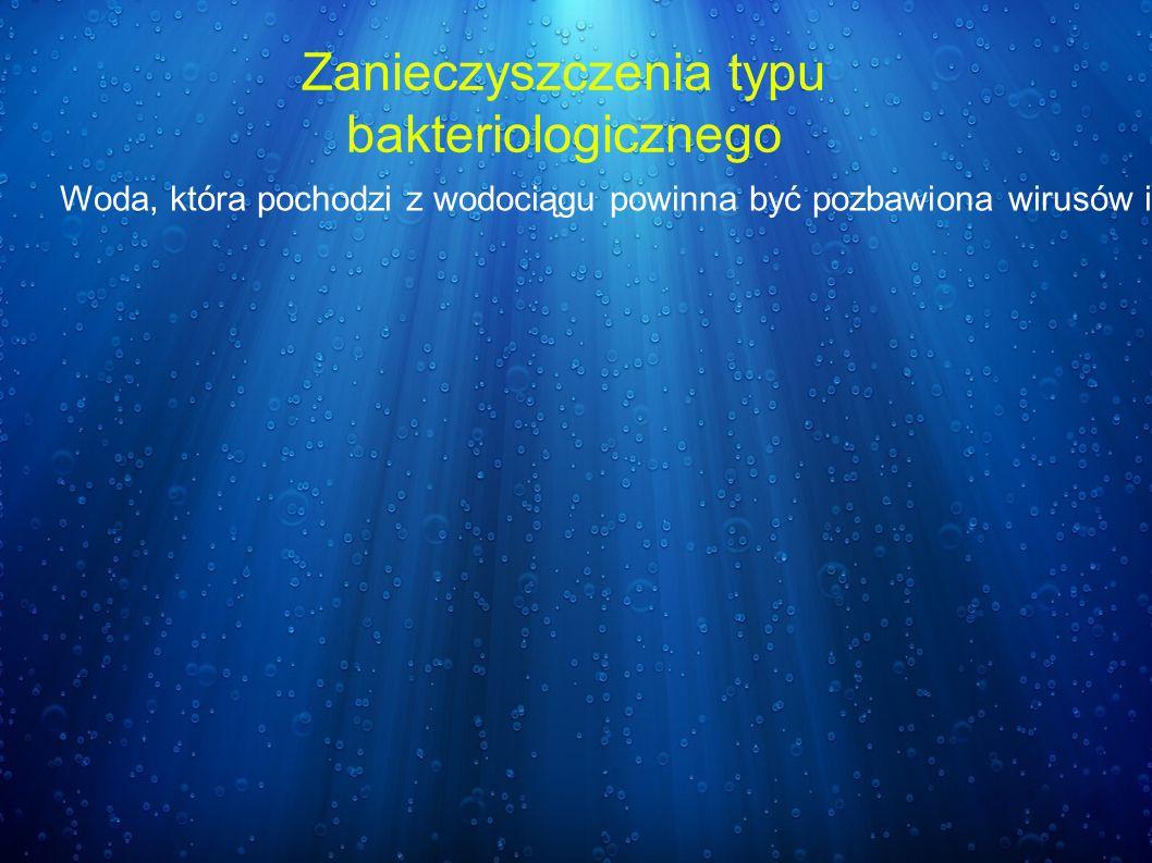 Zanieczyszczenia typu bakteriologicznego