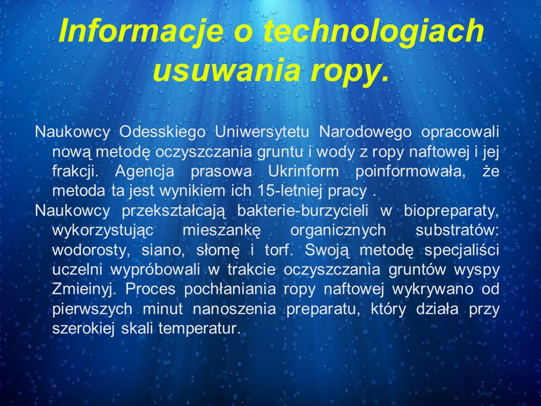 Informacje o technologiach usuwania ropy.