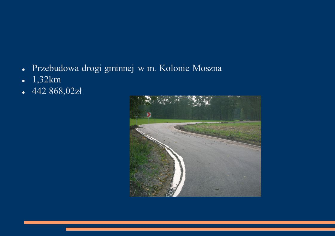 Przebudowa drogi gminnej w m. Kolonie Moszna