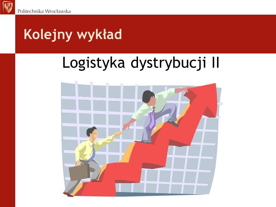Logistyka dystrybucji II