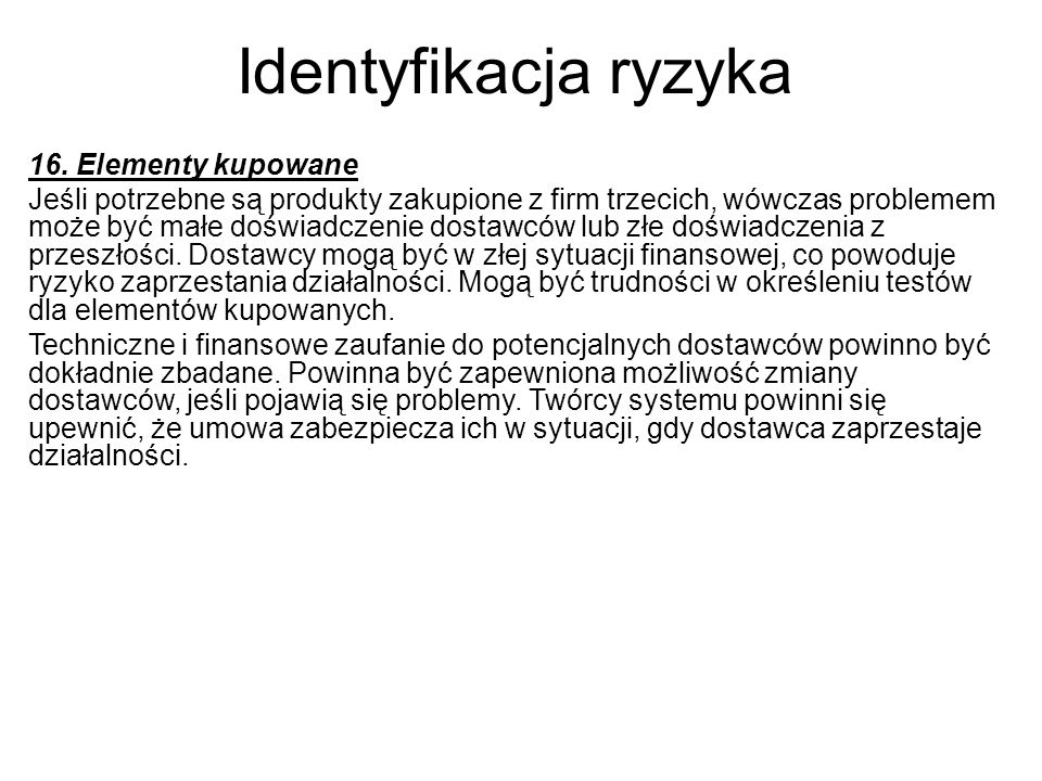 Identyfikacja ryzyka 16. Elementy kupowane