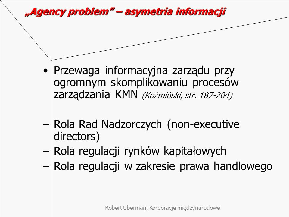 """Agency problem – asymetria informacji"