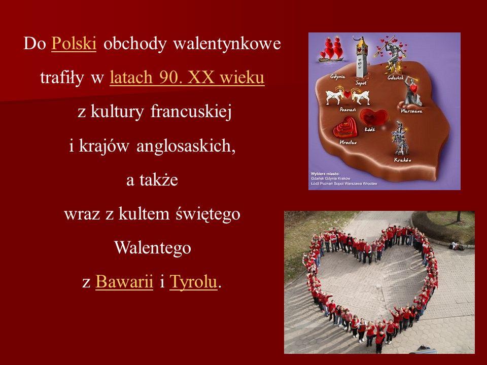 Do Polski obchody walentynkowe trafiły w latach 90. XX wieku