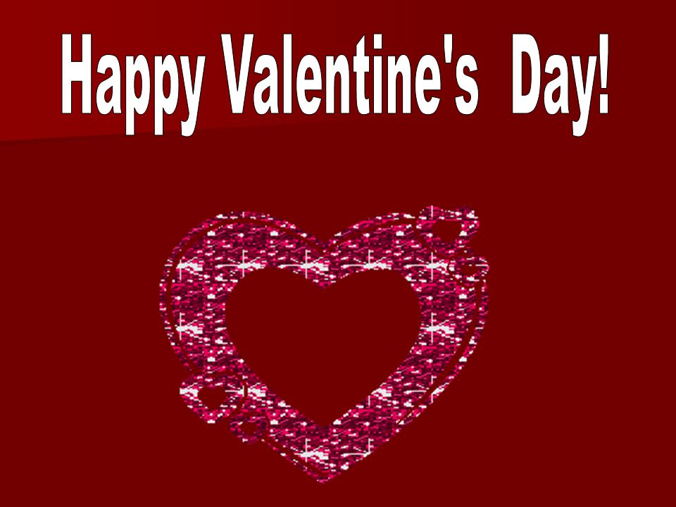 Happy Valentine s Day!