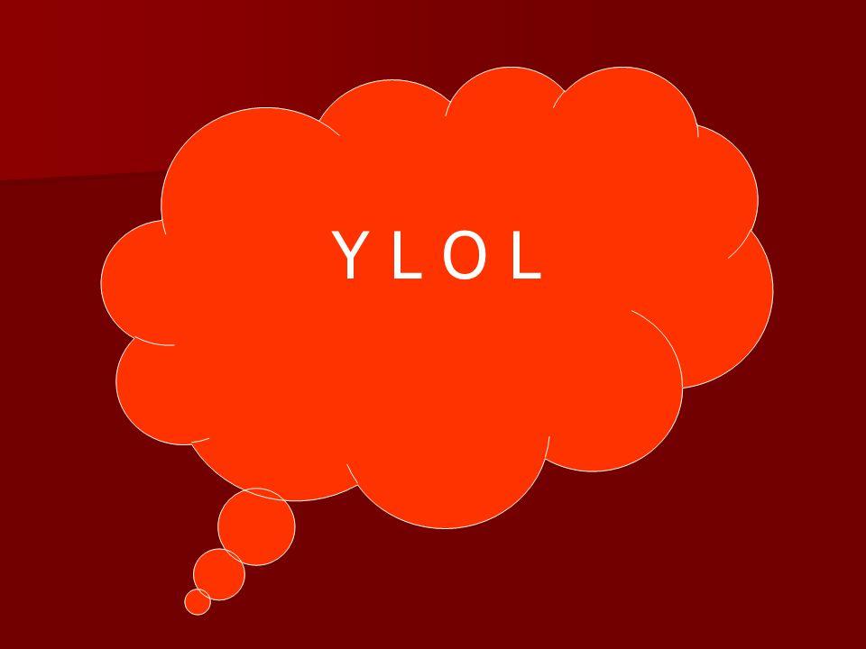 Y L O L