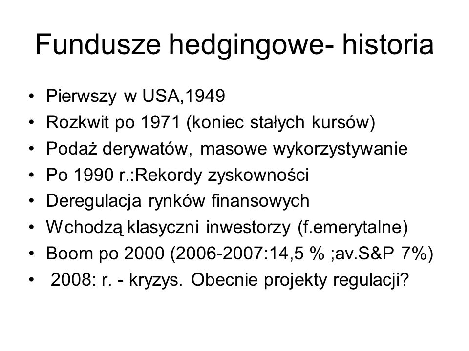 Fundusze hedgingowe- historia