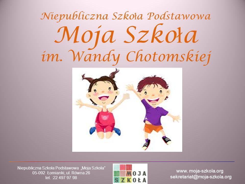 Niepubliczna Szkoła Podstawowa Moja Szkoła im. Wandy Chotomskiej