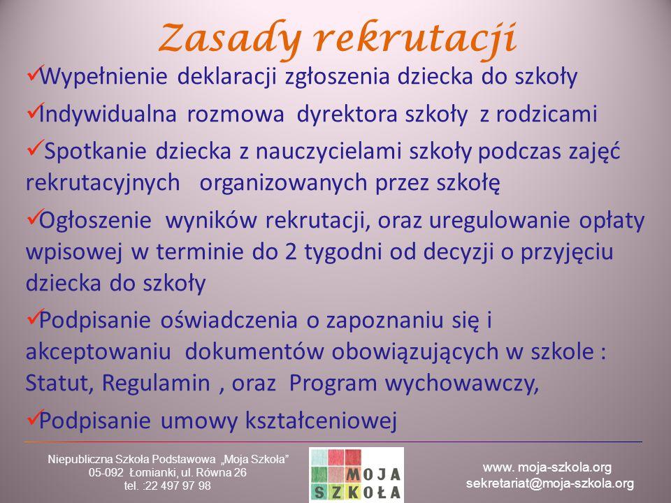 Zasady rekrutacji Wypełnienie deklaracji zgłoszenia dziecka do szkoły