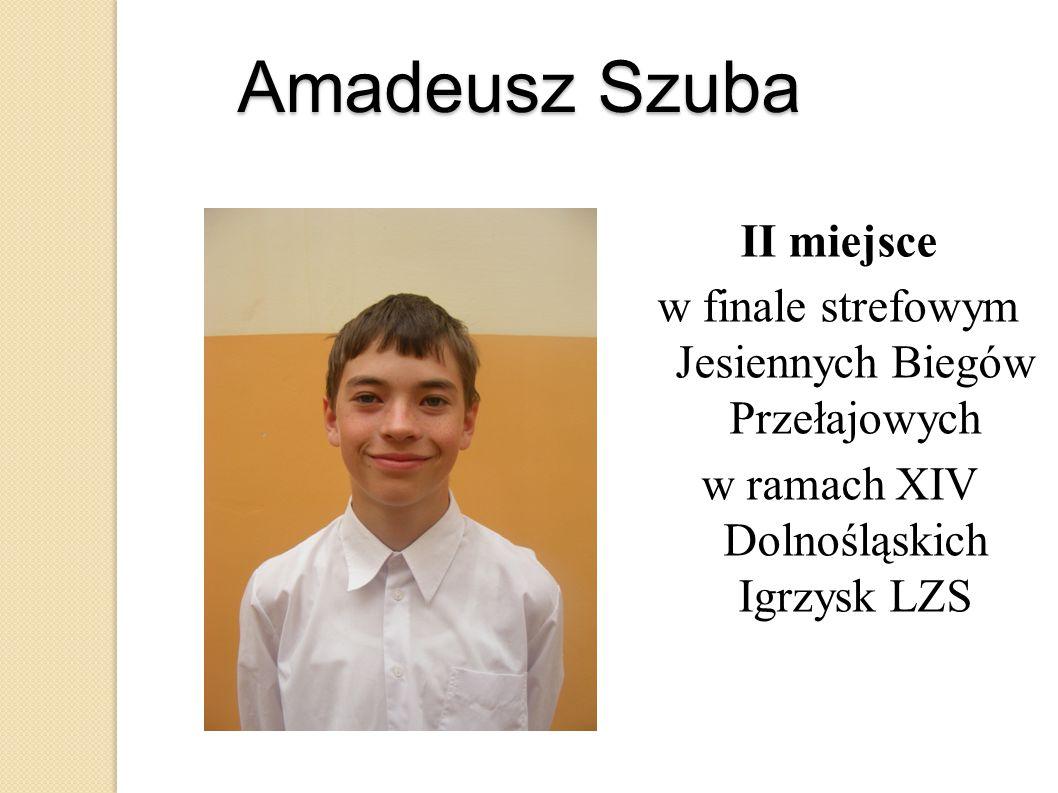 Amadeusz Szuba II miejsce