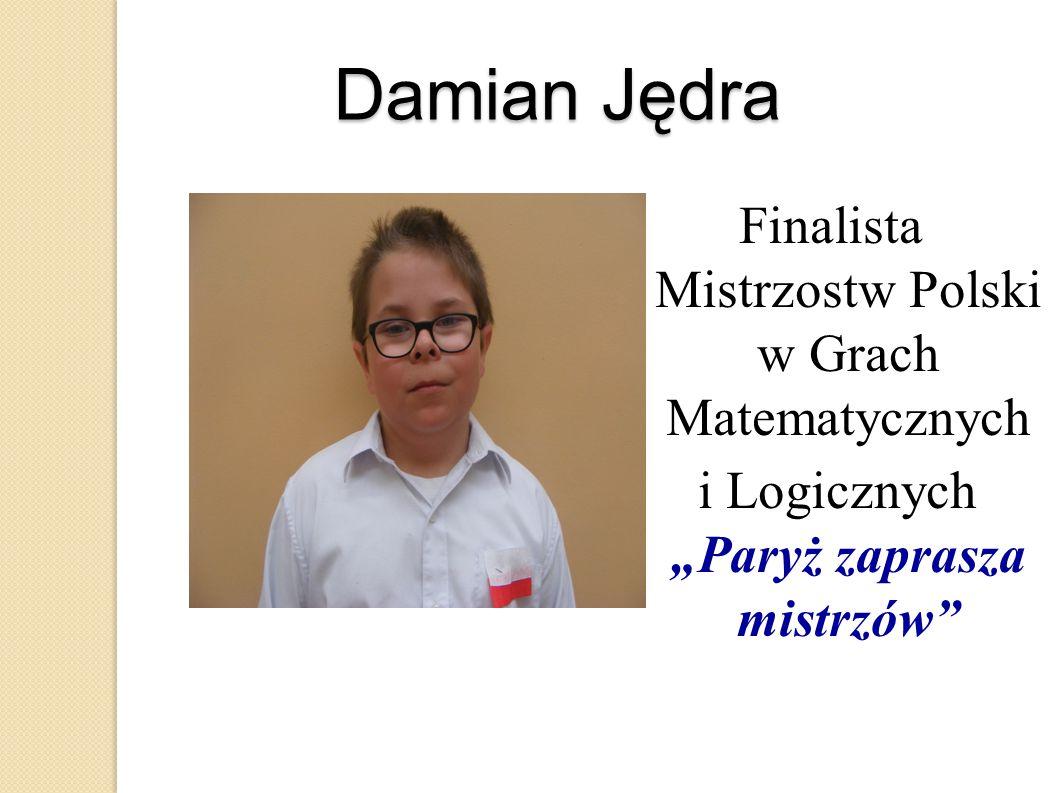 Damian Jędra Finalista Mistrzostw Polski w Grach Matematycznych