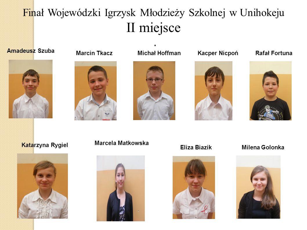 Finał Wojewódzki Igrzysk Młodzieży Szkolnej w Unihokeju II miejsce .