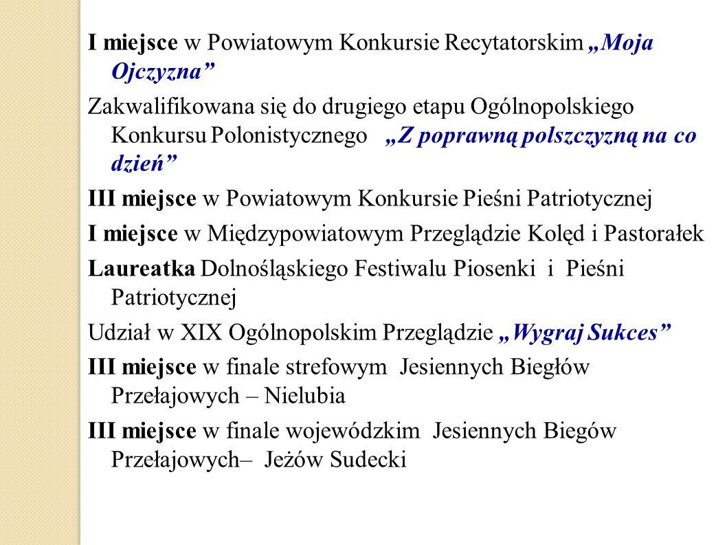 """I miejsce w Powiatowym Konkursie Recytatorskim """"Moja Ojczyzna"""