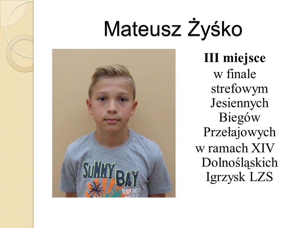 Mateusz Żyśko III miejsce