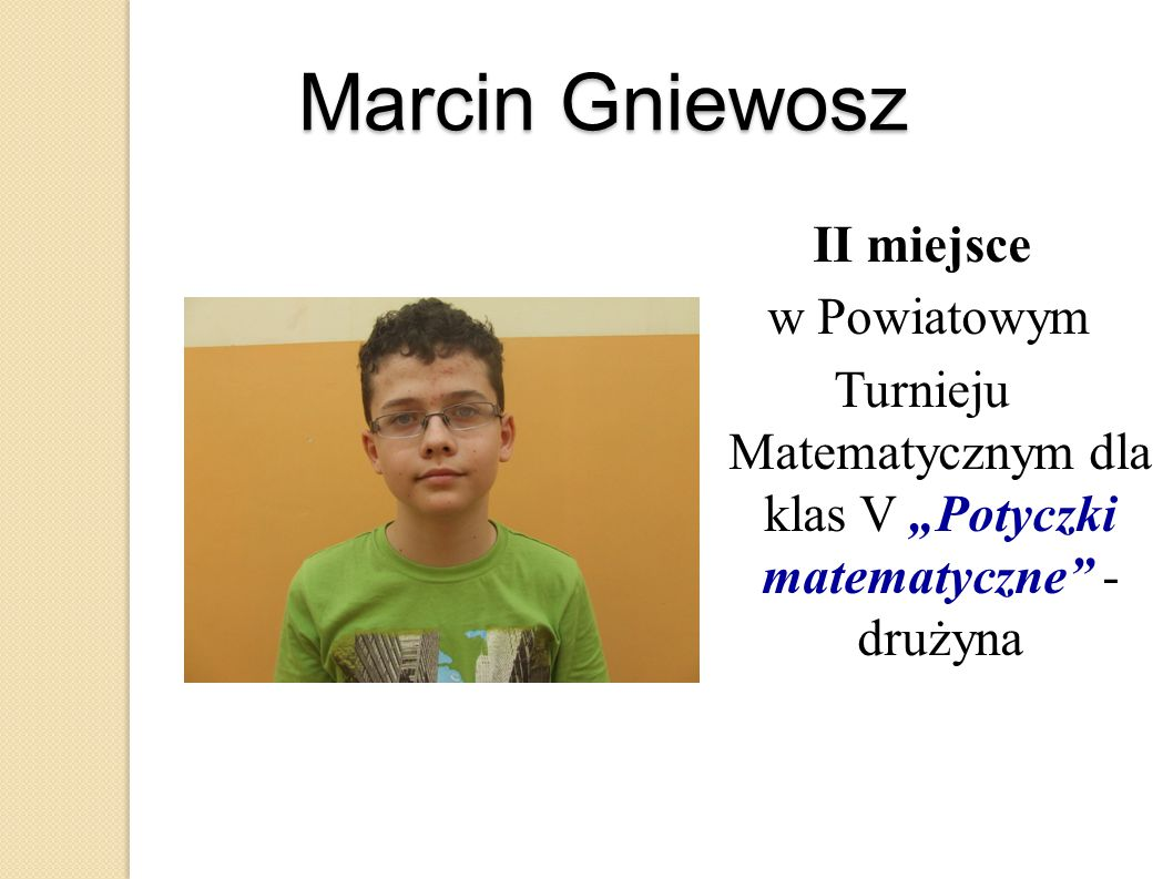 """Turnieju Matematycznym dla klas V """"Potyczki matematyczne - drużyna"""