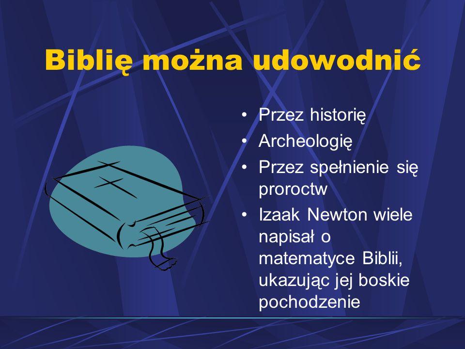 Biblię można udowodnić