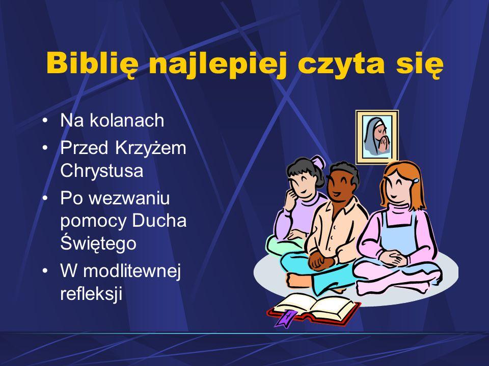 Biblię najlepiej czyta się