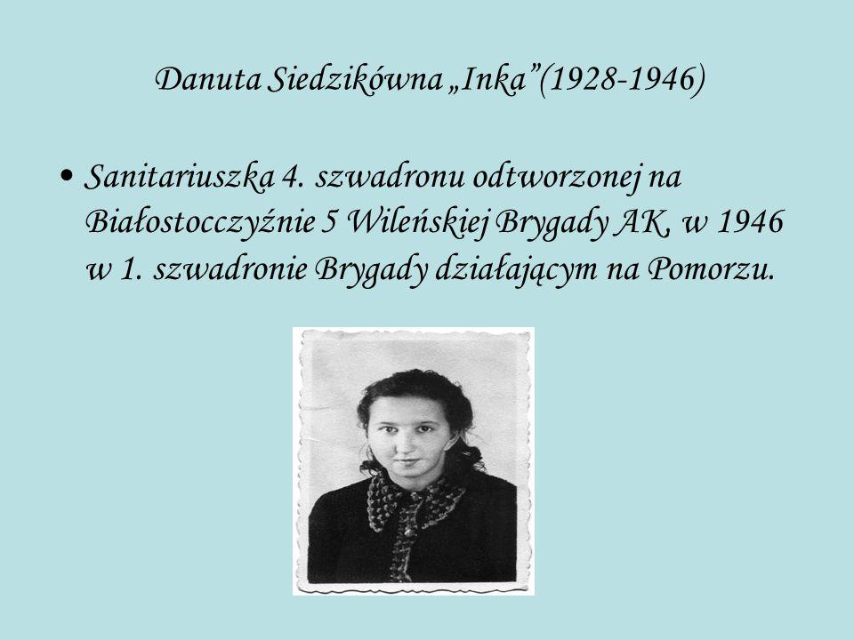 """Danuta Siedzikówna """"Inka (1928-1946)"""