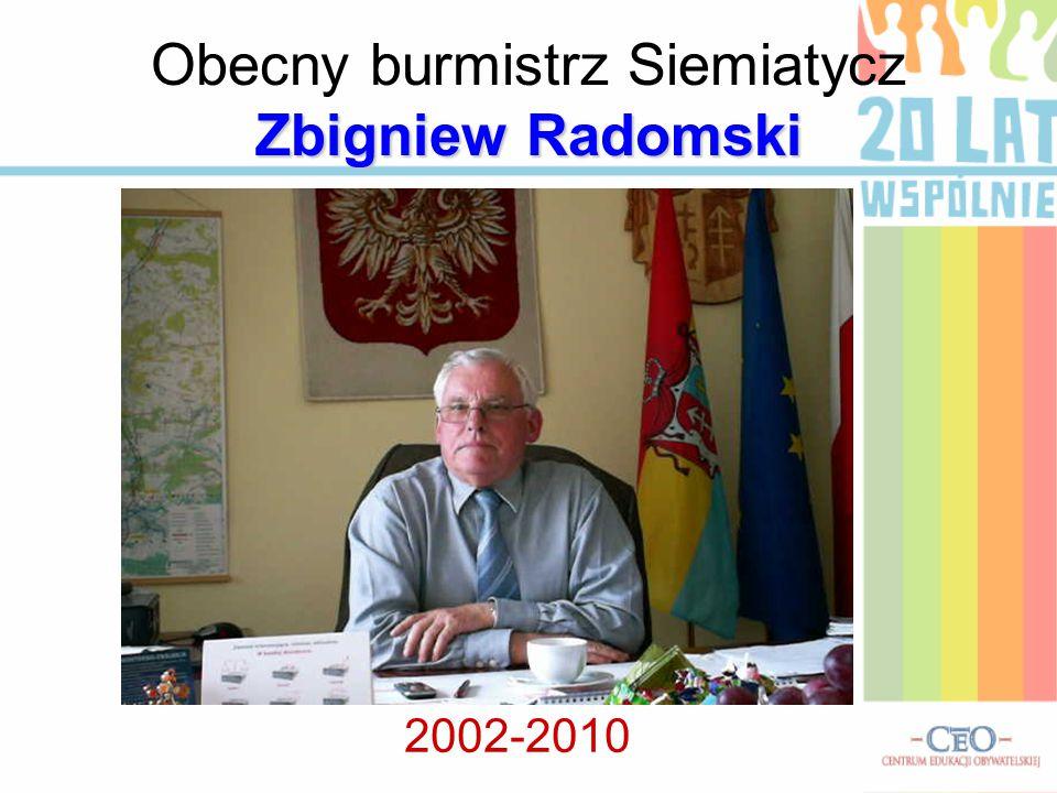 Obecny burmistrz Siemiatycz Zbigniew Radomski