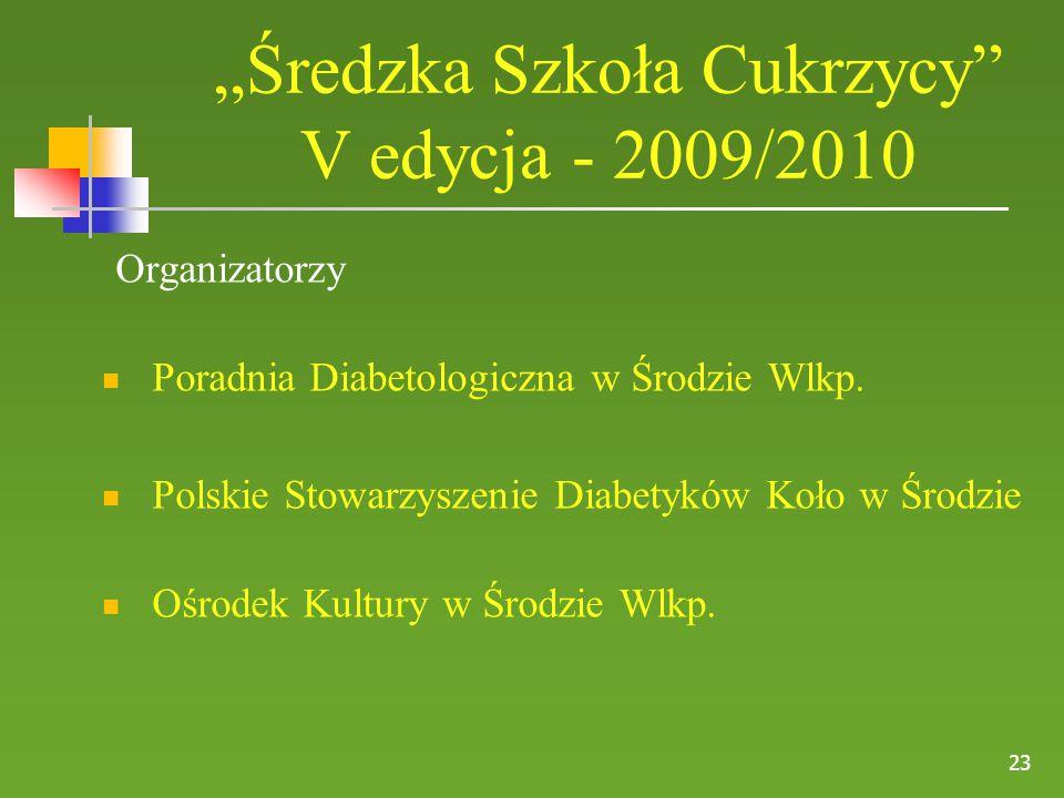 """""""Średzka Szkoła Cukrzycy V edycja - 2009/2010"""