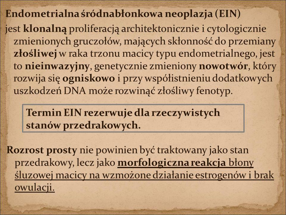 Endometrialna śródnabłonkowa neoplazja (EIN)