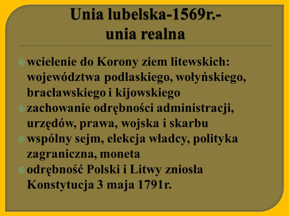 Unia lubelska-1569r.- unia realna