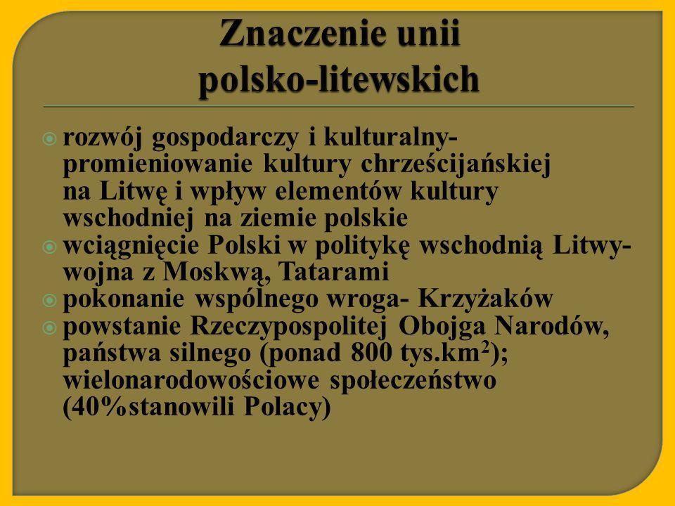Znaczenie unii polsko-litewskich