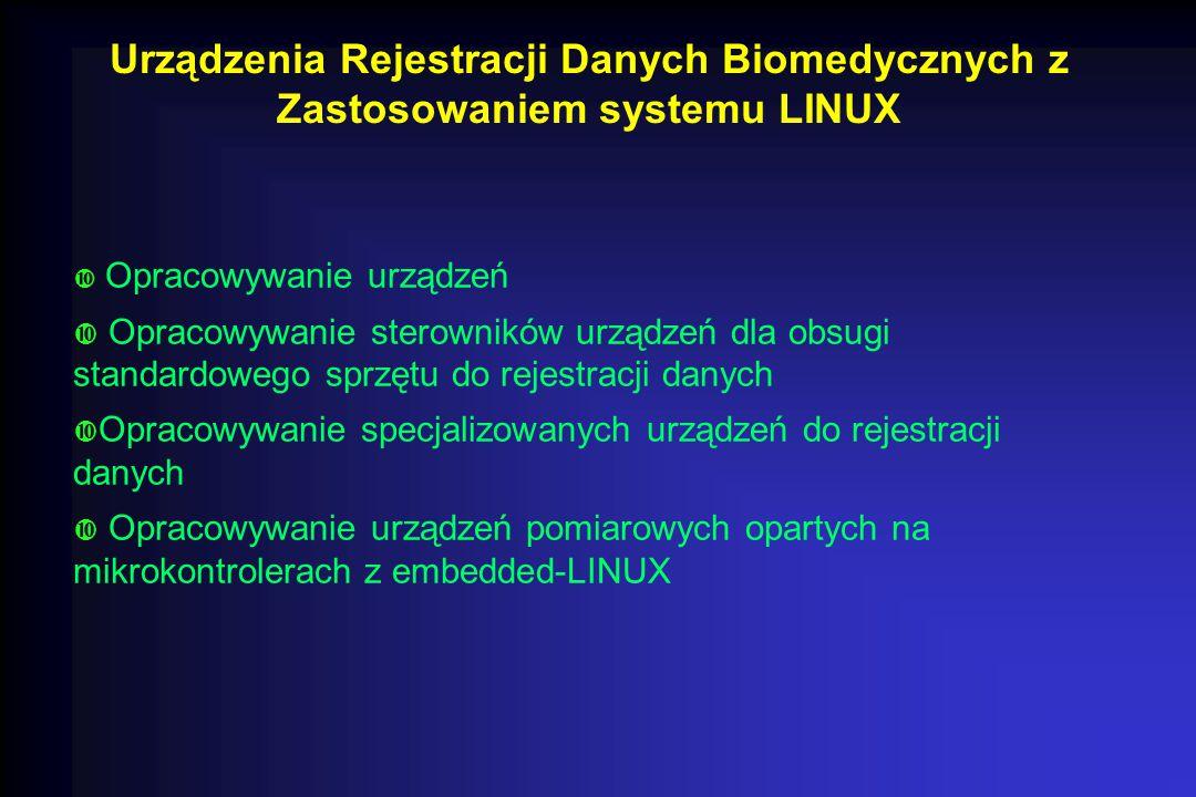 Urządzenia Rejestracji Danych Biomedycznych z Zastosowaniem systemu LINUX
