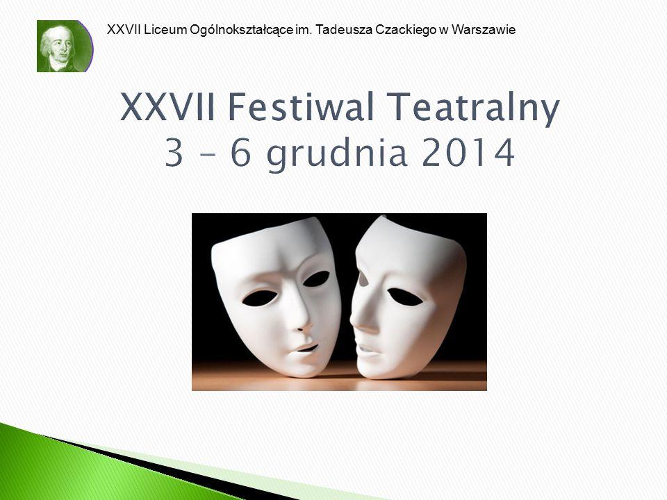 XXVII Festiwal Teatralny 3 – 6 grudnia 2014