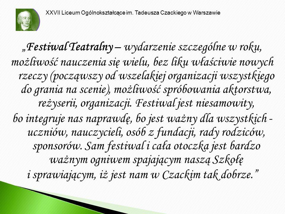 """""""Festiwal Teatralny – wydarzenie szczególne w roku,"""