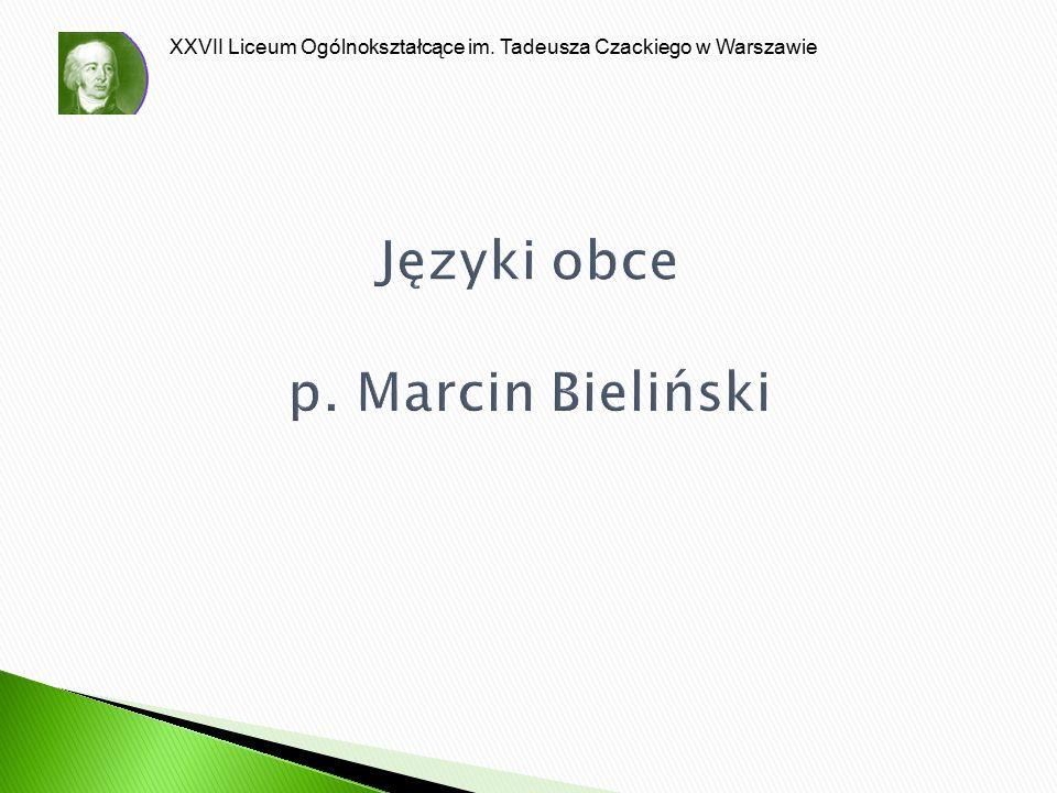 Języki obce p. Marcin Bieliński