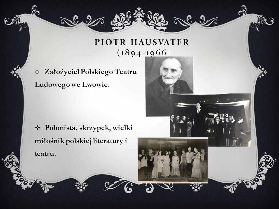 Polonista, skrzypek, wielki miłośnik polskiej literatury i teatru.