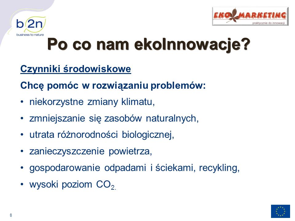 Po co nam ekoInnowacje Czynniki środowiskowe