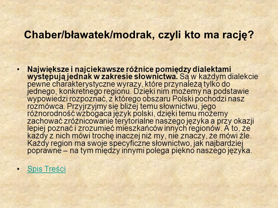 Chaber/bławatek/modrak, czyli kto ma rację