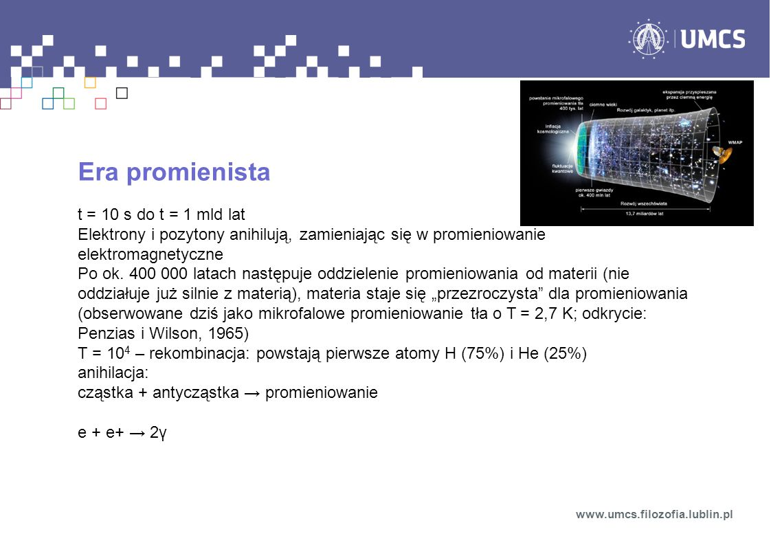 Era promienista t = 10 s do t = 1 mld lat