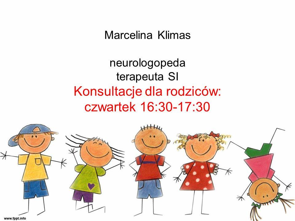 Marcelina Klimas neurologopeda terapeuta SI Konsultacje dla rodziców: czwartek 16:30-17:30