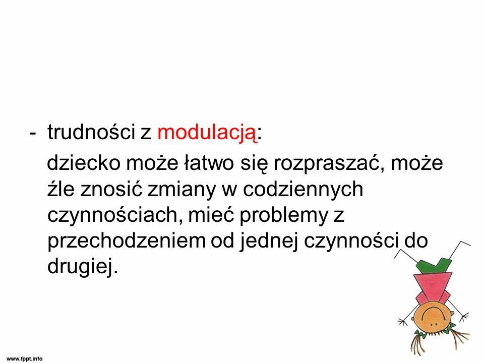 trudności z modulacją:
