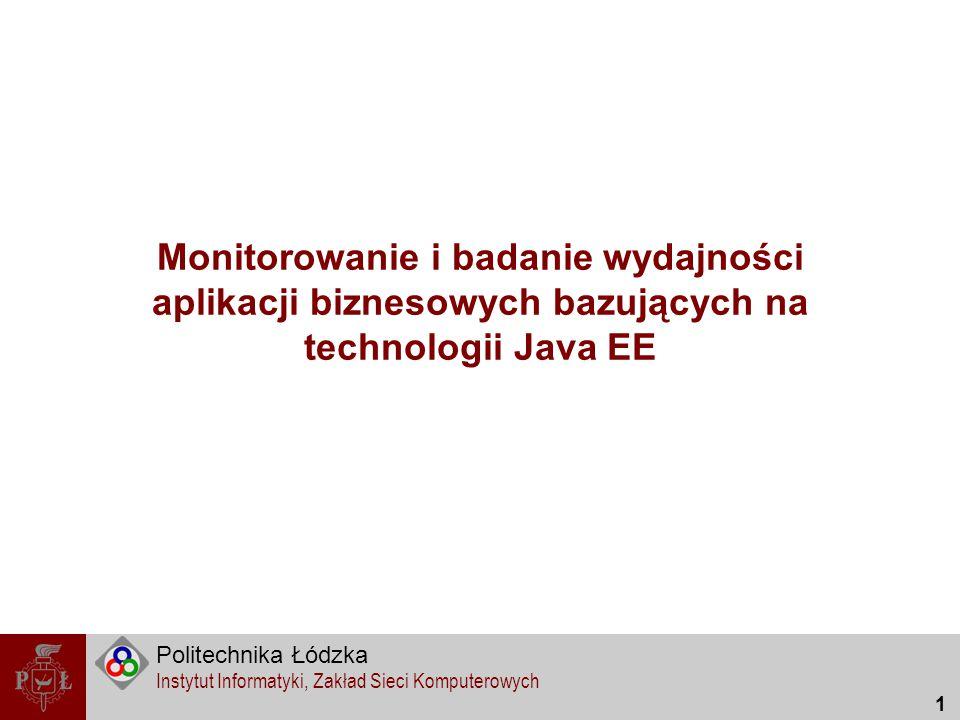 Monitorowanie i badanie wydajności aplikacji biznesowych bazujących na technologii Java EE