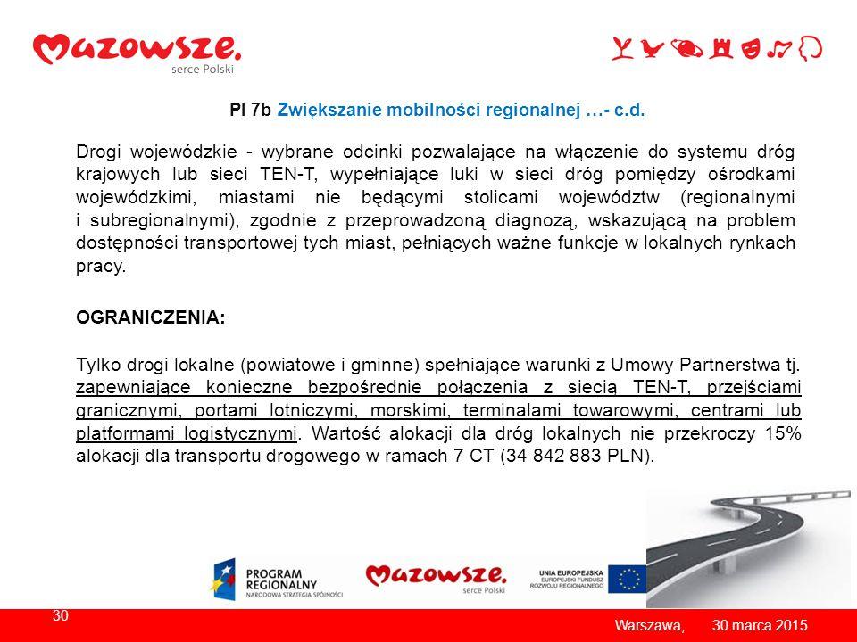 PI 7b Zwiększanie mobilności regionalnej …- c.d.