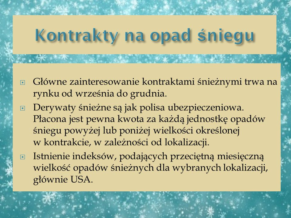 Kontrakty na opad śniegu