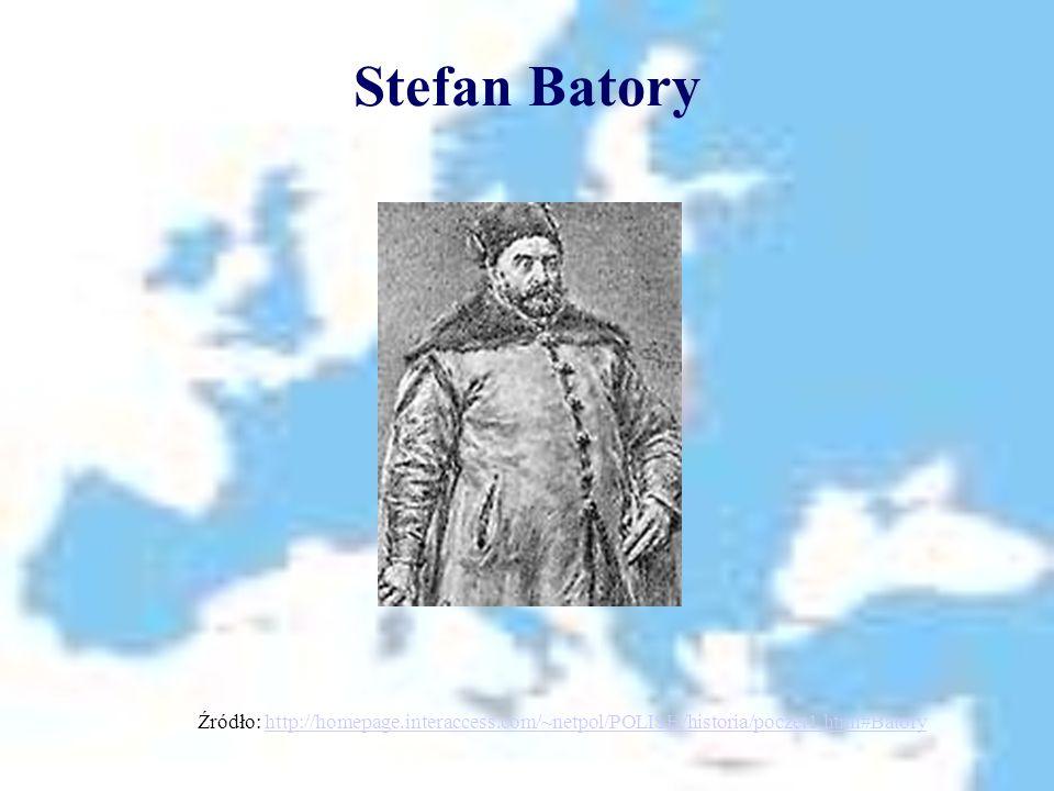 Stefan Batory Źródło: http://homepage.interaccess.com/~netpol/POLISH/historia/poczet1.html#Batory